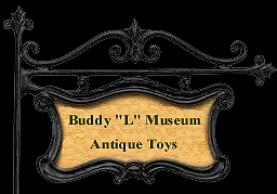 buying toy collections free toy appraisal Buddy L Museum buying vintage toys regardless of condition highest prices paid. Selling vintage toys, buying antique toys paying immediate cash. Free Toy Appraisals.